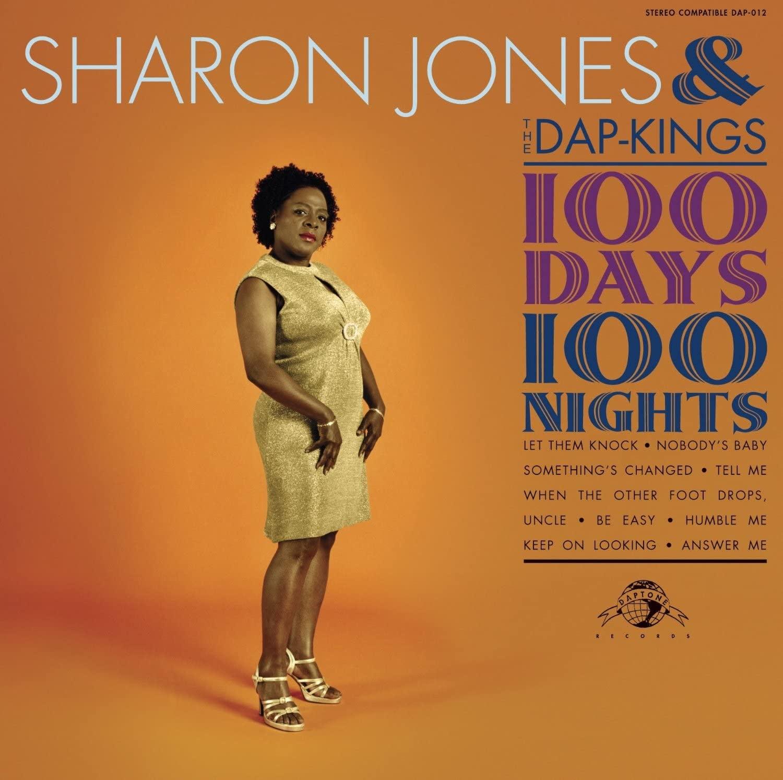 Daptone Records Sharon Jones & The Dap-Kings - 100 Days, 100 Nights
