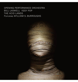 Sub Rosa Bill Laswell/Opening Performance Orchestra/Iggy Pop/W.S. Burroughs - The Acid Lands