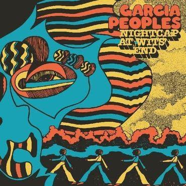 Beyond Beyond Is Beyond Garcia Peoples - Nightcap At Wits' End (Coloured Vinyl)
