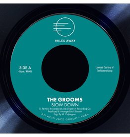 Miles Away Records The Grooms - Slow Down / I Deserve A Little Bit More