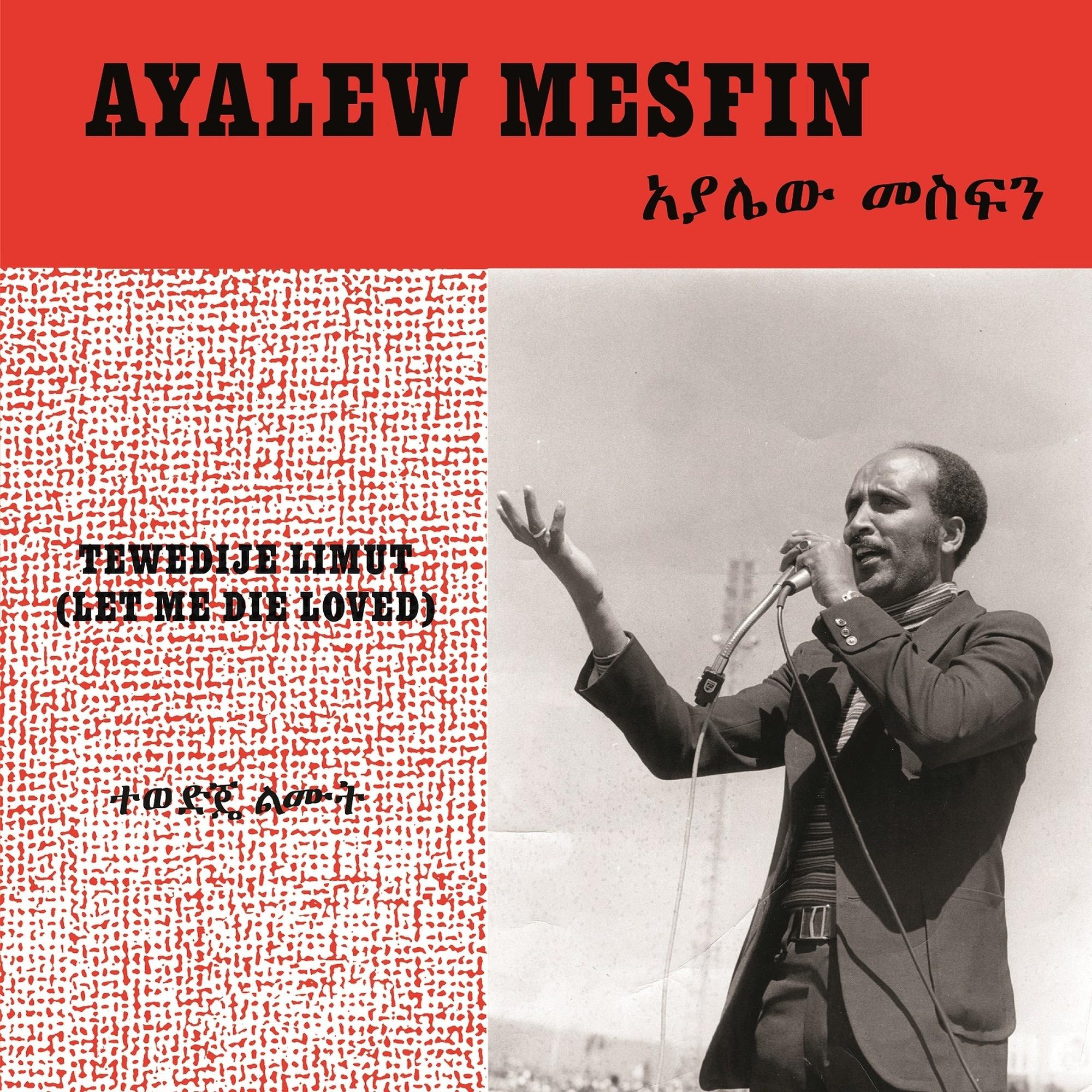 Now-Again Records Ayalew Mesfin - Tewedije Limut (Let Me Die Loved)