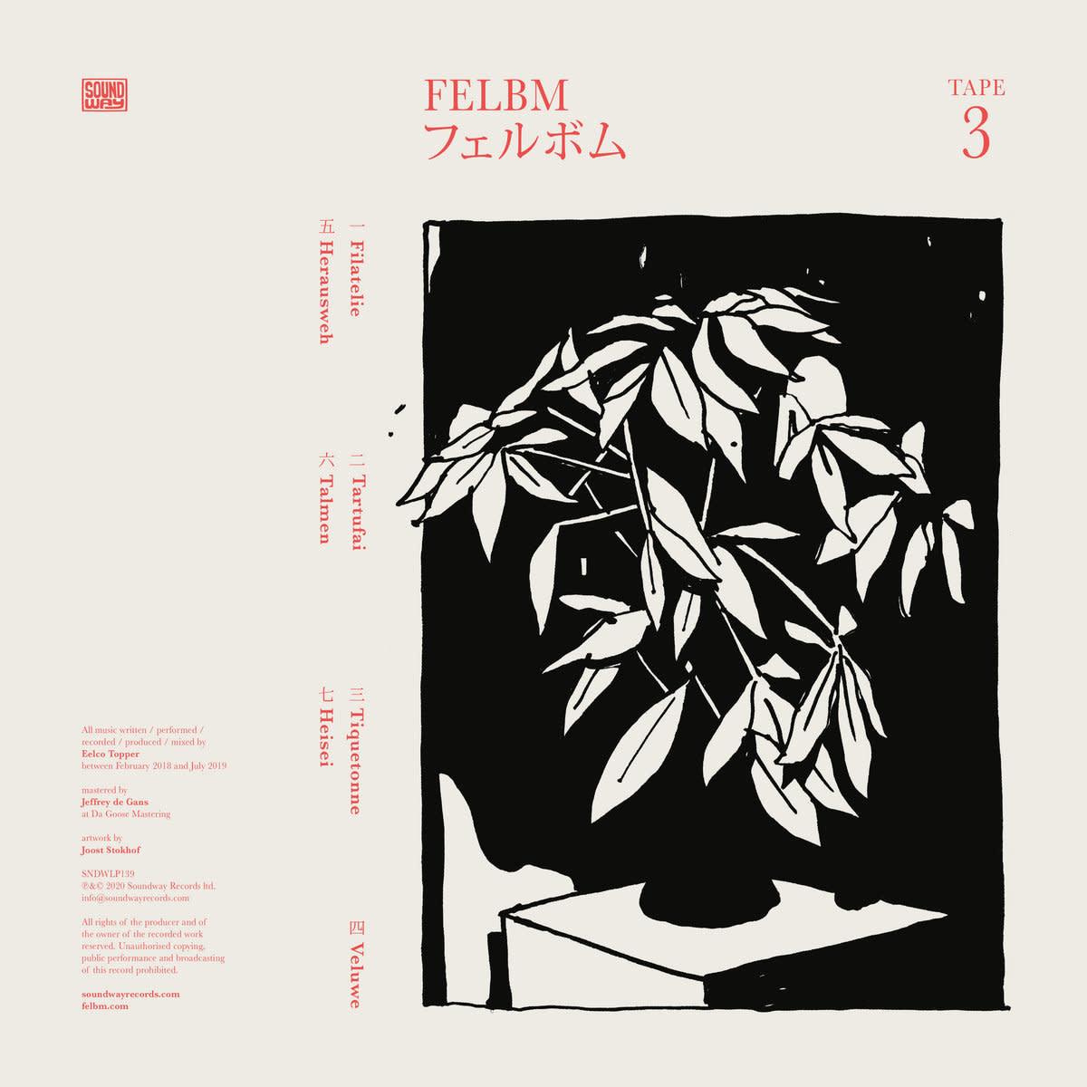 Soundway Records Felbm - Tape 3/Tape 4