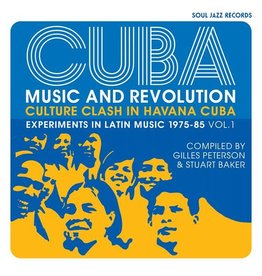 Soul Jazz Records Various - CUBA: Music and Revolution: Culture Clash in Havana: Experiments in Latin Music 1975-85 Vol. 1