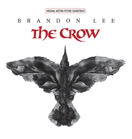 Rhino Various - The Crow: Original Motion Picture Soundtrack