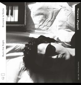 RVNG Tiziano Popoli - Burn The Night / Bruciare La Notte: Original Recordings, 1983-1989