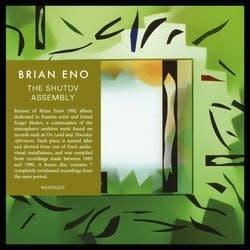 All Saints Records Brian Eno - The Shutov Assembly
