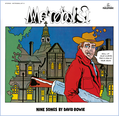 Parlophone David Bowie - Metrobolist (aka The Man Who Sold The World)