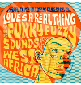 Luaka Bop Various - World Psychedelic Classics, Vol. 3: Love's A Real Thing: The Funky Fuzzy Sounds of West Africa