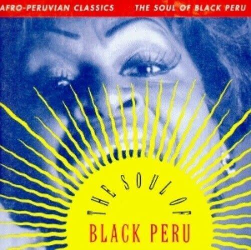 Luaka Bop Afro-Peruvian Classics - The Soul Of Black Peru