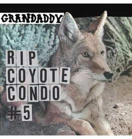 Dangerbird Records Grandaddy - RIP Coyote Condo #5 b/w The Fox in the Snow and In My Room