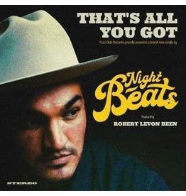 Fuzz Club Night Beats - That's All You Got (feat. Robert Levon Been)