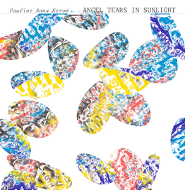 RVNG Pauline Anna Strom - Angel Tears In Sunlight