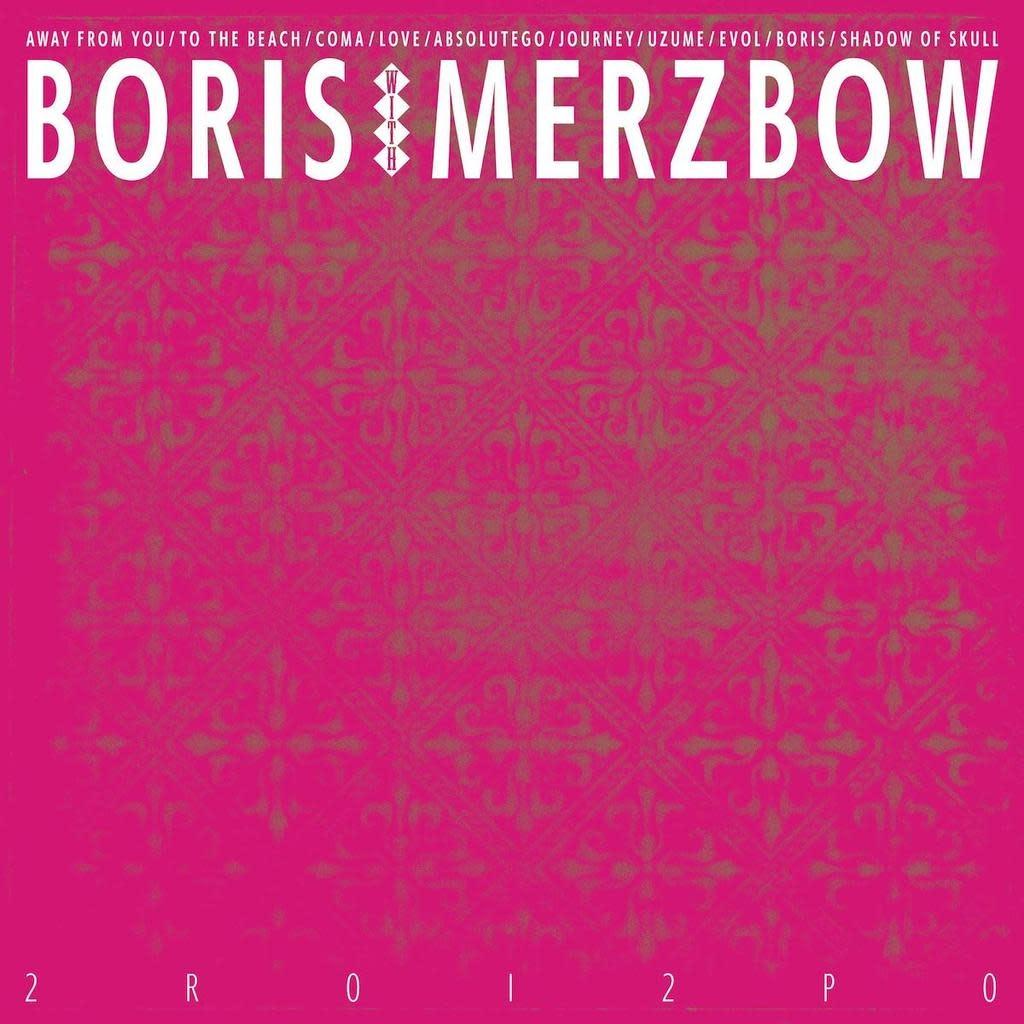 Relapse Records Boris with Merzbow - 2R0I2P0