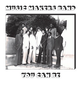 Now-Again Reserve Music Makers Band - You Can Be