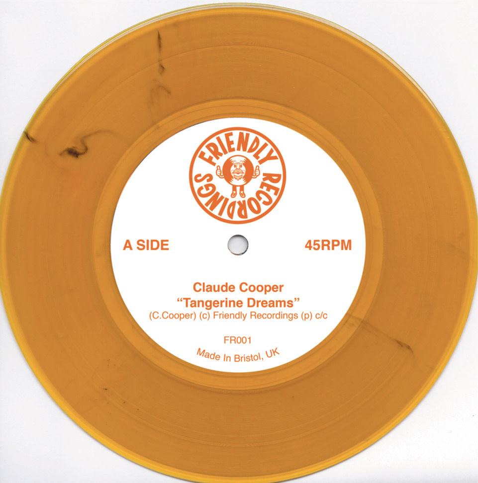Friendly Recordings Claude Cooper - Tangerine Dreams / Two Mile Hill (Coloured Vinyl)