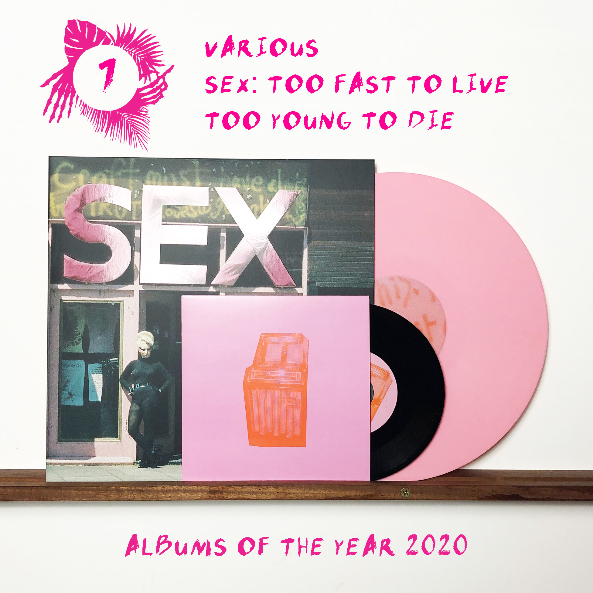 Stranger Than Paradise Records Various - SEX: Too Fast To Live Too Young To Die (Deluxe Edition)