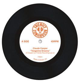 Friendly Recordings Claude Cooper - Tangerine Dreams / Two Mile Hill