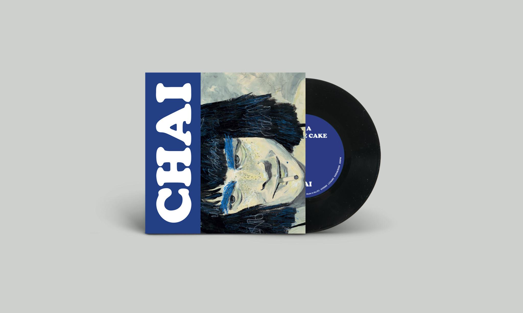 Heavenly Recordings CHAI - NO MORE CAKE/Ready Cheeky Pretty