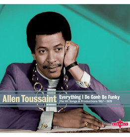 Charly Allen Toussaint - Everything I Do Gonh Be Funky