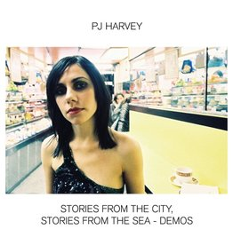 Island Records PJ Harvey - Stories From The City, Stories From The Sea (Demos)