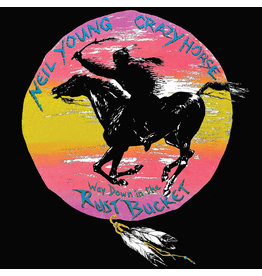 Warner Records Neil Young & Crazy Horse - Way Down In The Rust Bucket