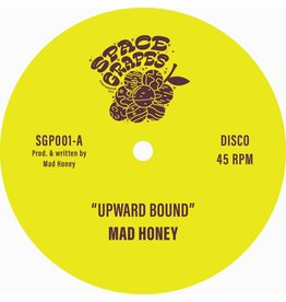 Space Grapes Mad Honey - Upward Bound / Treasure Every Sunset