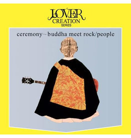 Life Goes On Records People - Ceremony ~ Buddha Meet Rock