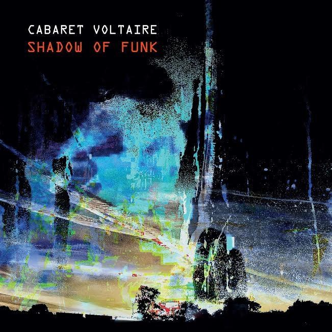 Mute Records Cabaret Voltaire - Shadow Of Funk (Coloured Vinyl)