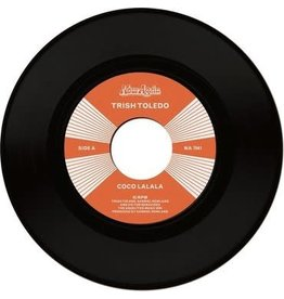 Now-Again Records Trish Toledo - Coco Lalala / Do The Wrong Thing
