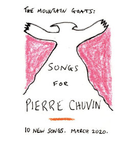 Merge Records The Mountain Goats - Songs for Pierre Chuvin