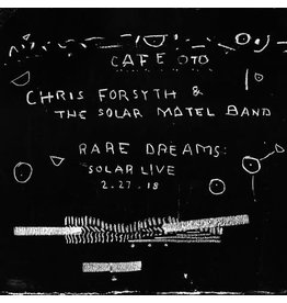 Algorithm Free Chris Forsyth & The Solar Motel Band - RARE DREAMS: SOLAR LIVE 2.27.18