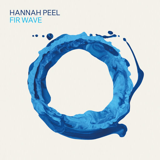My Own Pleasure Hannah Peel - Fir Wave
