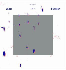 RVNG Dialect - Under~Between