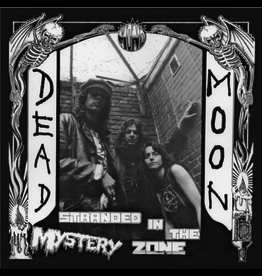 Mississippi Records Dead Moon - Stranded In The Mystery Zone