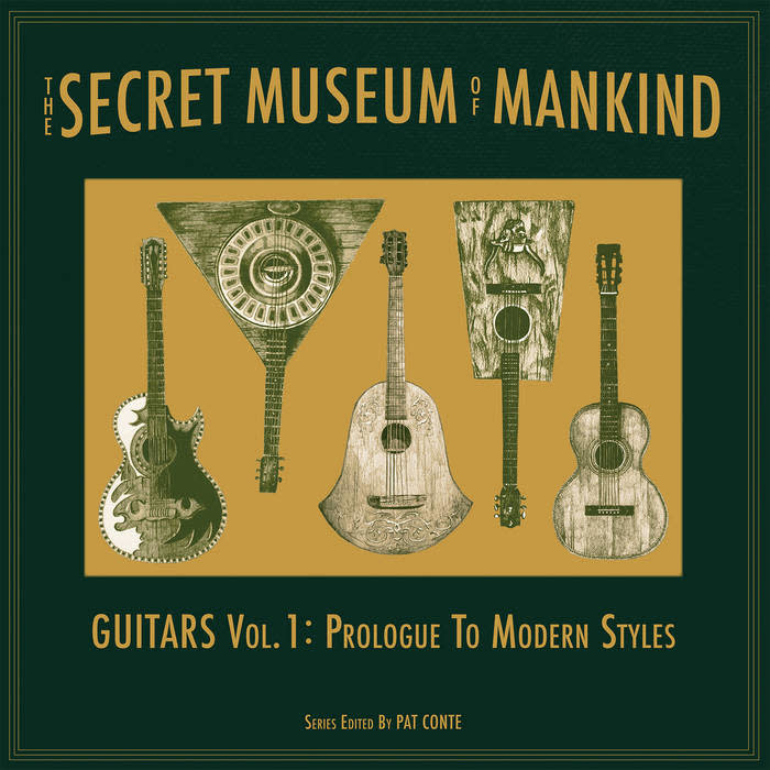 Jalopy Records Various - The Secret Museum of Mankind: Guitars Vol. 1: Prologue to Modern Styles