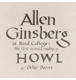 Omnivore Recordings Allen Ginsberg - At Reed College: The First Recorded Reading Of Howl & Other Poems