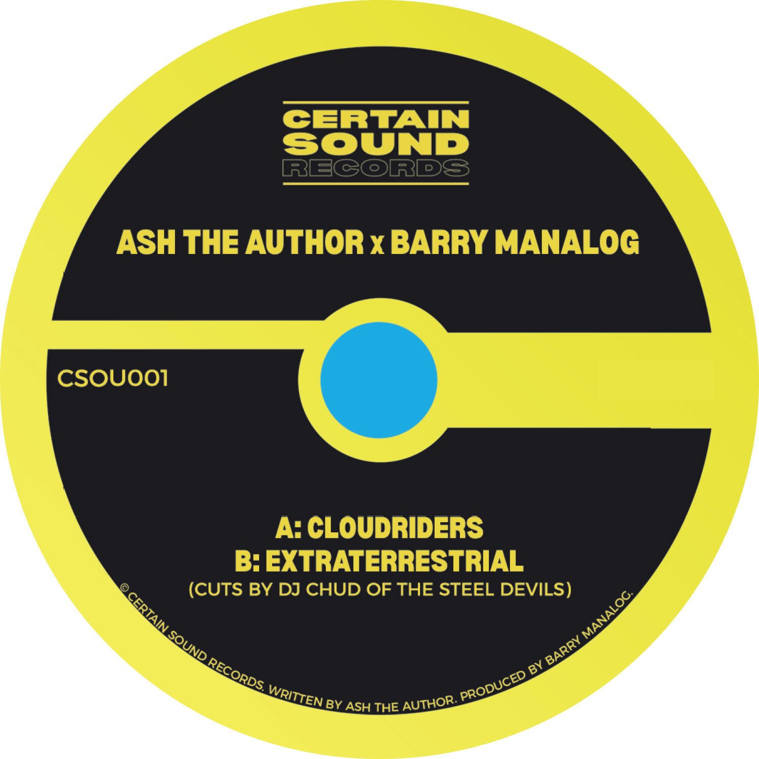 Certain Sound Records Ash The Author X Barry Manalog - Cloudriders / Extraterrestrial