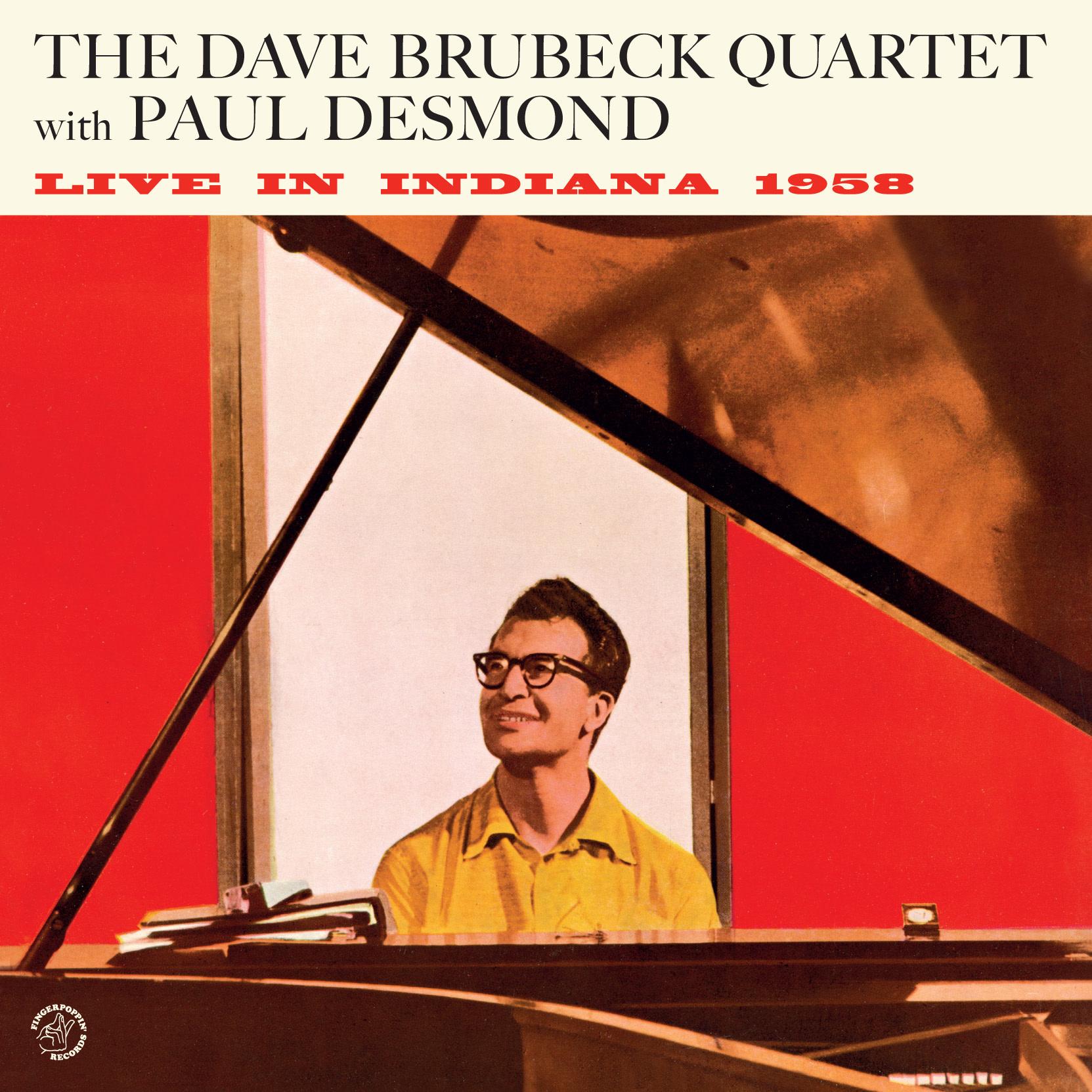 Fingerpoppin' Records Dave Brubeck Quartet & Paul Desmond - Live In Indiana 1958