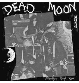 Mississippi Records Dead Moon - Strange Pray Tell
