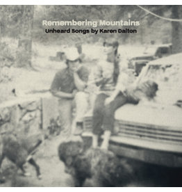 Tompkins Square Various - Remembering Mountains : Unheard Songs By Karen Dalton