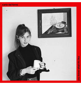 Blackest Ever Black Carla dal Forno - You Know What It's Like
