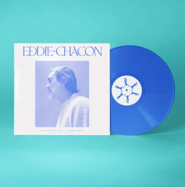 Day End Records Eddie Chacon - Pleasure, Joy and Happiness (Coloured Vinyl)