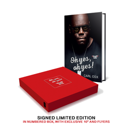 White Rabbit Books Carl Cox - Oh Yes,  Oh Yes (Limited Edition)