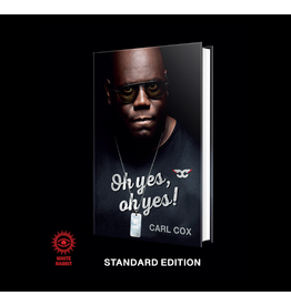 White Rabbit Books Carl Cox - Oh Yes,  Oh Yes