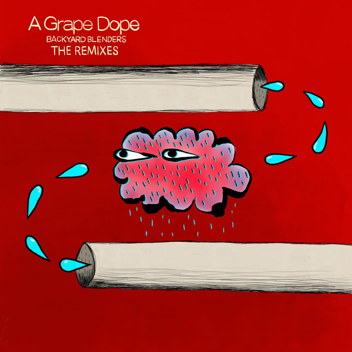 AKP Recordings A Grape Dope - Backyard Blenders: The Remixes