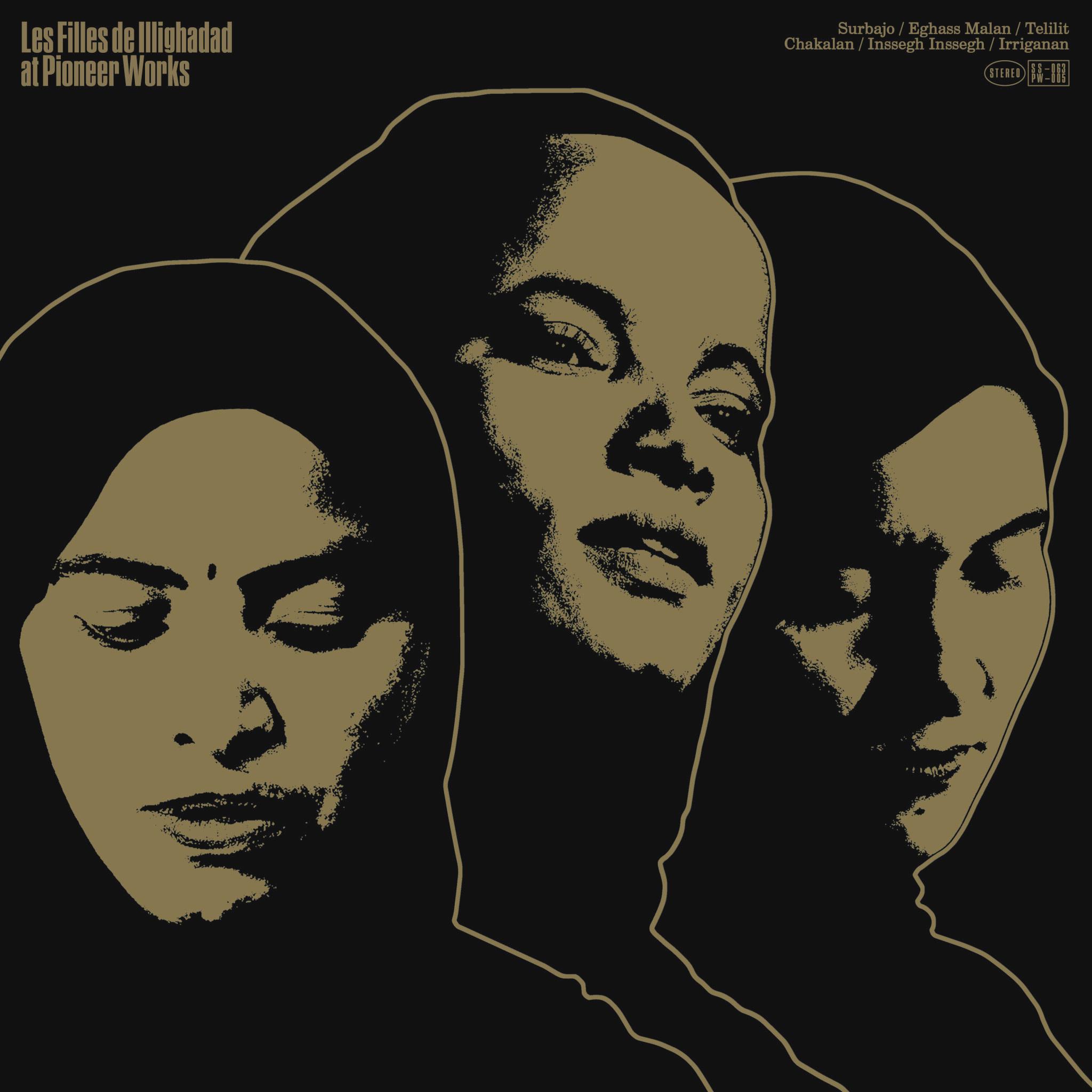 Sahel Sounds Les Filles De Illighadad - At Pioneer Works (Coloured Vinyl)