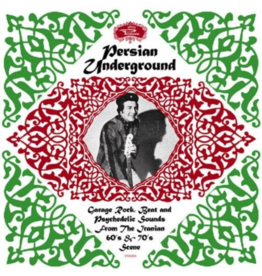 Got It Records Various - Persian Underground: Garage Rock, Beat and Psychedelic Sounds From The Iranian 60's and 70's Scene
