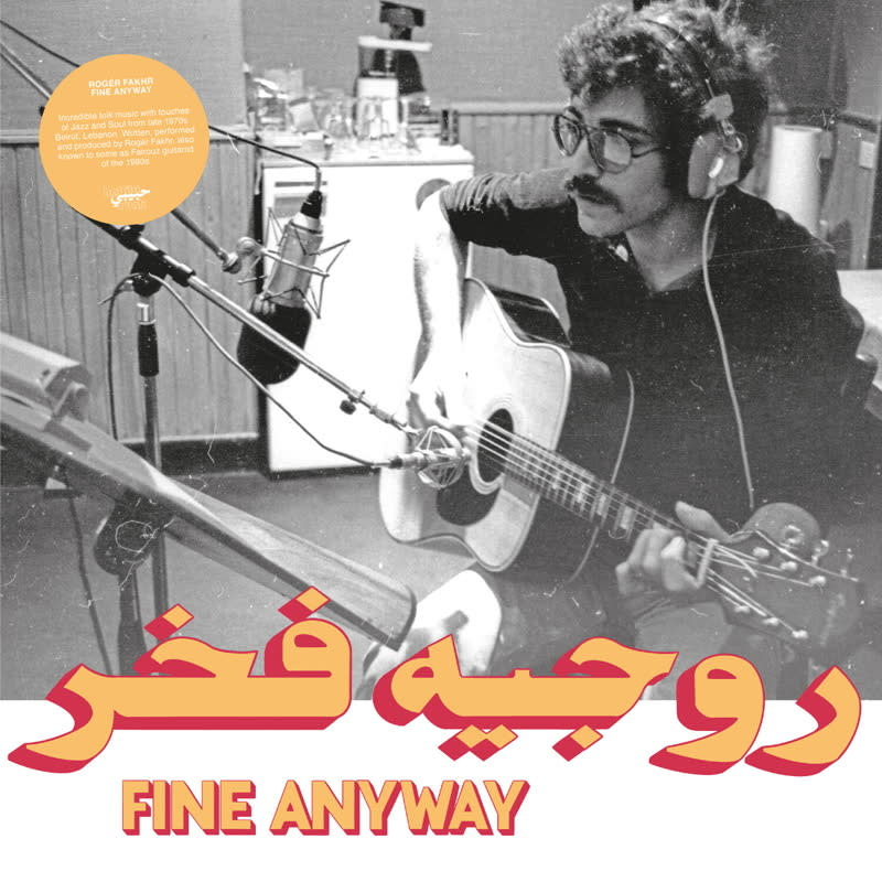 Habibi Funk Roger Fakhr - Fine Anyway