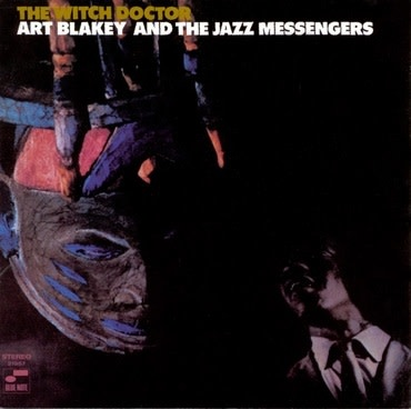 Blue Note Art Blakey & The Jazz Messengers - The Witch Doctor