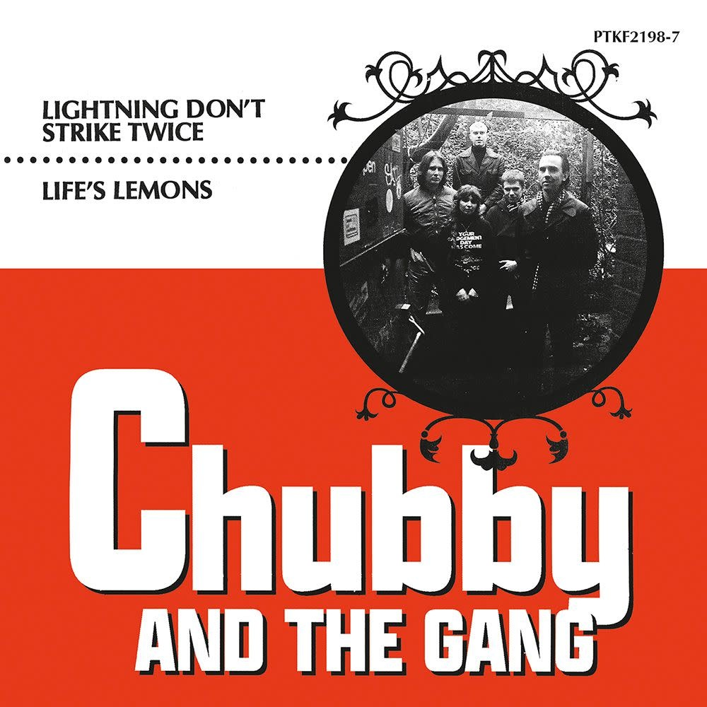 Partisan Records Chubby and the Gang - Lightning Don't Strike Twice / Life's Lemons